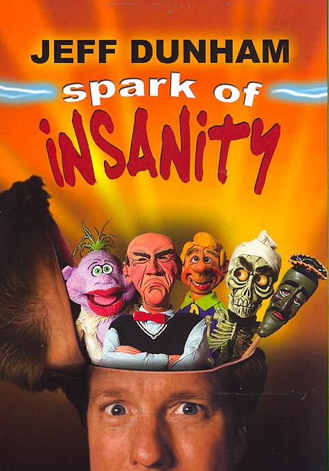 JEFF DUNHAM:SPARK OF INSANITY BY DUNHAM,JEFF (DVD)